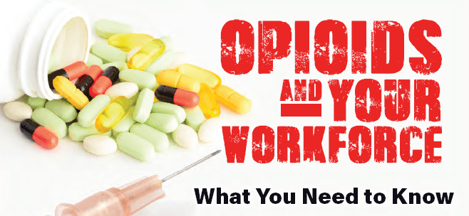 Opioids and the impact on our workforce – New workshop planned foremployers