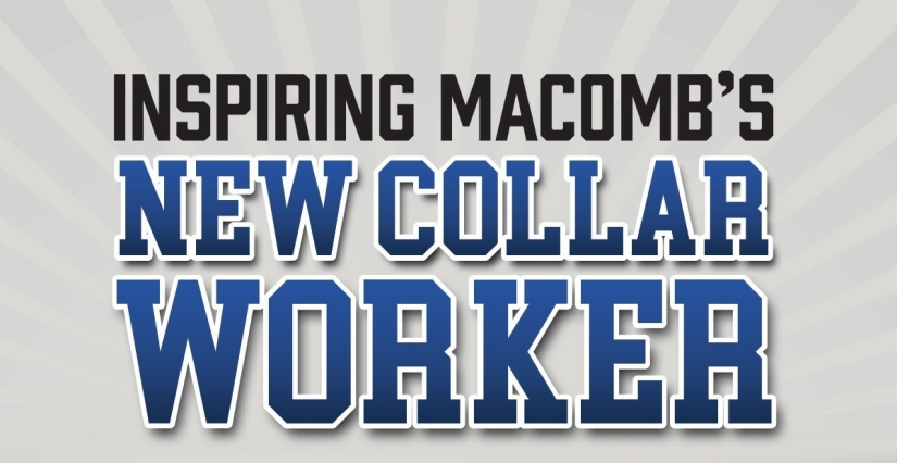 How Macomb County is preparing today's talent for tomorrow'sopportunity