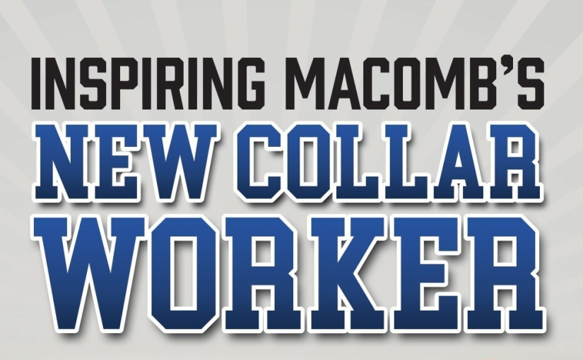 How Macomb County is preparing today's talent for tomorrow's opportunity